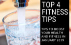 My Top 4 Health & Fitness Tips For January